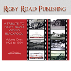 Tribute to Rigby Road Works 1922 - 1954